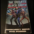 Knights of the Black Earth by Margaret Weis, Don Perrin (Paperback, 1996)