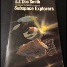 Subspace Explorers by E.E. Doc Smith (Paperback Edition, 1975)