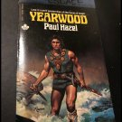 YEARWOOD by Paul Hazel - Timescape Book (Paperback 1981) Pocket Fantasy Book