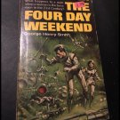 The Four Day Weekend by George Henry Smith (Belmont Paperback USA 1966)