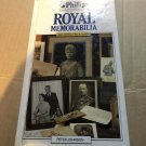 Royal Memorabilia (Phillips Collectors' Guides) by Johnson, Peter Hardback Book
