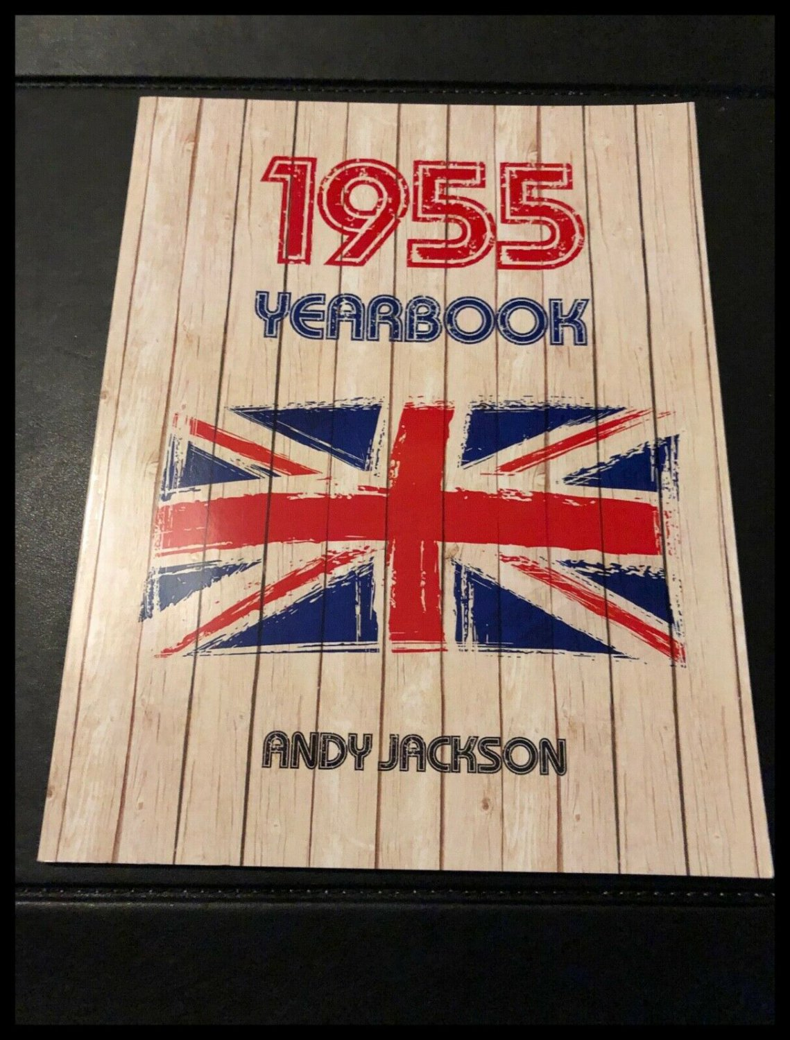 1955 Yearbook by Andy Jackson (Paperback Book 2015) Published in the UK