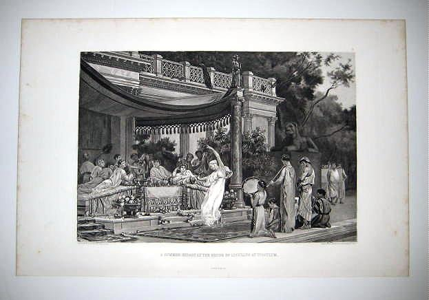 """""""A summer Repast at the house of Lucullus at Tusculum"""""""
