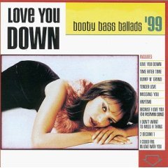 Love You Down Booty Bass Ballads '99  Various Artists