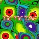 Tic Tic Tac  Tic Tic Tac