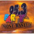 95.3 Party Most Wanted
