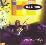 Unpopular Songs  Jay Aston