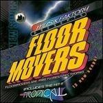 Floormovers
