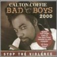 Bad Boys 2000  Calton Coffie