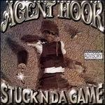Stuck N Da Game  Agent Hook