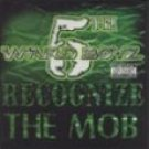 Recognize the Mob  5th Ward Boyz