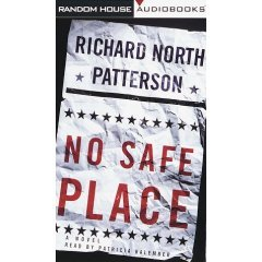 No Safe Place by  Richard North Patterson 0375403043