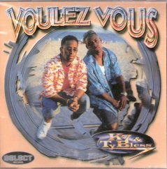Voulez Vous  K7 and Ty Bless