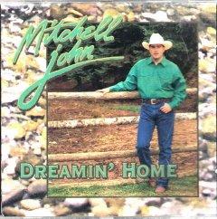 Dreamin' Home  Mitchell John