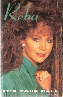 It's Your Call  Reba McEntire