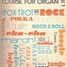 Bradley's Rhythm Course for Organ Book 1