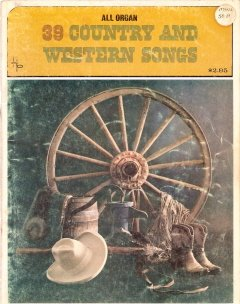 39 Country and Western Songs (All Organs)