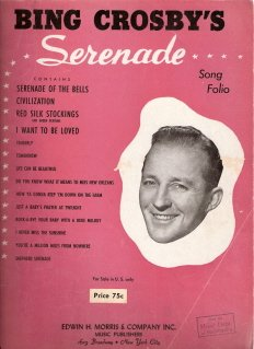 Bing Crosby's Serenade Song Folio