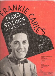 Frankie Carle's Piano Stylings of Favorite Songs