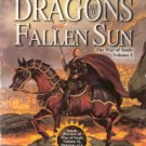 Dragons Of A Fallen Sun The War of Souls Volume 1 by Margaret Weis and Tracy Hickman 0786918071