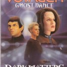 Star Trek Voyager #20 Dark Matters Ghost Dance by Christie Golden 0671035835