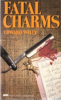Fatal Charms by  Edward  Wiley