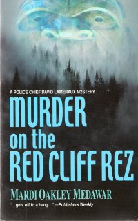 Murder on the Red Cliff Rez by Mardi Oakley Medawar 0373264933