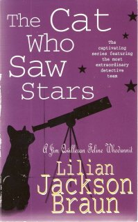 The Cat Who Saw Stars by Lilian Jackson Braun 0747253935
