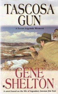 Tascosa Gun by  Gene Shelton 0425172570
