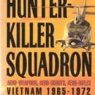 Hunter-Killer Squadron Vietnam 1965-1972 by Matthew Brennan 0671744534
