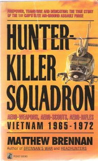 Hunter-Killer Squadron Vietnam 1965-1972 by Matthew Brennan 0671744534