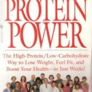 Protein Power by Michael R. Eades, M.D. and Mary Dan Eades, M.D. 055357452