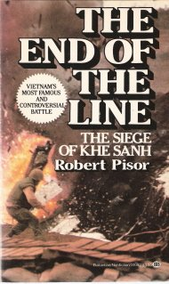 The End of the Line The Siege of Khe Sanh by Robert Pisor 0345310926