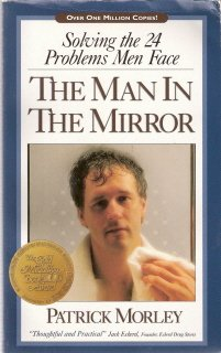 The Man In The Mirror by Patrick Morley 0310239311