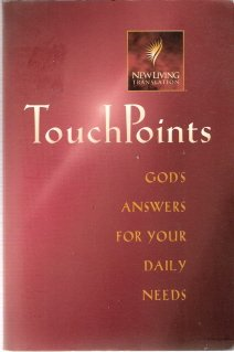 TouchPoints: God's Answers For Your Daily Needs by Tyndale House 0842370943
