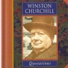Winston Churchill Quotations by Winston Churchill 0711709807