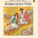 My Little Book About Stories Jesus Told by Etta G. Wilson 0785300872