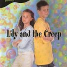 Young Women of Faith Lily Series #3 Lily and the Creep by Nancy Rue 031023252x