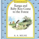 Kanga and Baby Roo Come to the Forest by A.A. Milne 0525451412