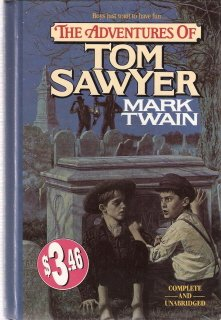 The Adventures of Tom Sawyer by Mark Twain 1559027525