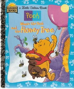 Winnie the Pooh and the Honey Tree by Mary Packard 0307302016