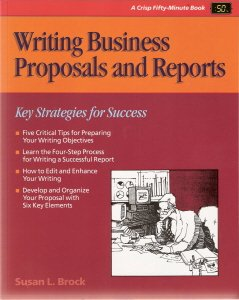 Writing Business Proposals and Reports by Susan L. Brock 1560521228