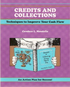 Credits and Collections by Candace L. Mondello 1560520809