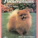 Pomeranians A Complete Pet Owner's Manual by Joe Stahlkuppe 0812046706