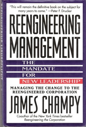 Reengineering Management The Mandate For New Leadership James Champy 0887306985