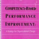 Competency-Based Performance Improvement A Strategy for Organizational Change  0874252237