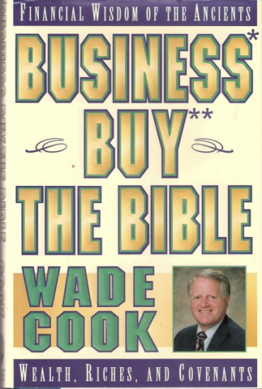 Business Buy The Bible Wade Cook 0910019681