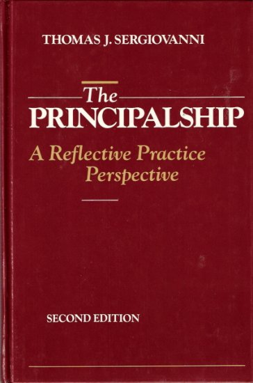 The Principalship A Reflective Practice Perspective 0205126979