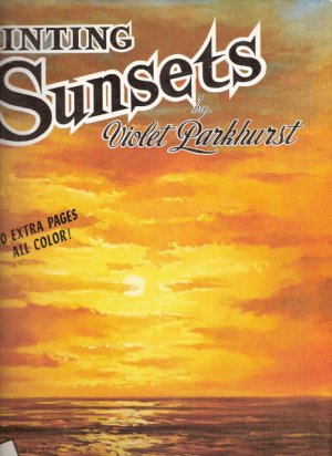 Painting Sunsets Violet Parkhurst 0929261631