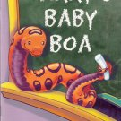Larry's Baby Boa by Debbie Yeoh 015323086x Grade 2